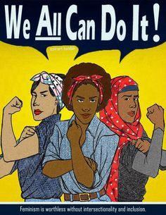 Women& Rights Activism For the Busy Woman I The Hampton . Women Rights, Rosie The Riveter, Intersectional Feminism, We Can Do It, Patriarchy, Equal Rights, Ladies Day, Women Day, Women Empowerment