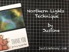 Justine's Cardmaking, Scrapbooking and Papercrafting: 3 Cards, 1 Stamp June 2015: Mama Elephant's Bear Hugs Northern Lights Tutorial *Day 1*