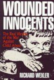 Wounded Innocents - by Richard Wexler