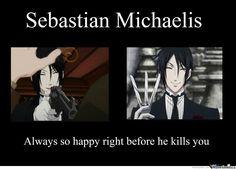 black butler sebastian memes   Sebastian Michaelis From Black Butler - Meme Center kinda creepy..