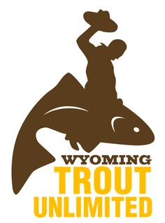 Wyoming TU... great stuff  #Wyoming #Trout #TroutUnlimited #TU