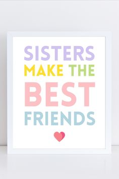 Sisters make the best friends , sister printable art, sister quote printable wall art, Girly prints for girls, Girls wall art, shared bedroom wall art, sisters wall art sign, siblings art, Purple and pink