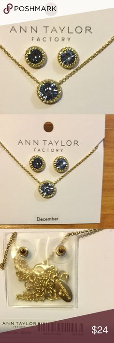 Ann Taylor December Earrings A great gift 🎁 for that December baby or for someone who simply loves blue.  Whichever is true, these crystals sparkle is bright and lively. Ann Taylor Jewelry Necklaces