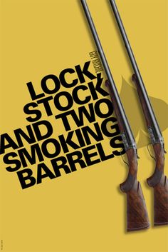 "Lock, Stock and Two Smoking Barrels (Guy Richie) ""I've just spent 120 quid on me hair. If you think I'm puttin a stockin over me head you're very much mistaken. """
