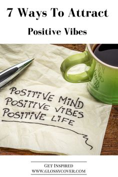 There are numerous methods to attract positive vibes into your life, all of which require authenticity from you.