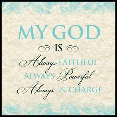 My God is always faithful always powerful always in charge War Room Movie carpentree.com
