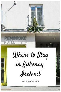Pembroke Hotel | Kilkenny Ireland Lodging | Hotel Reviews Ireland | Ireland Travel Tips | Lodging and Accommodations | Where to Stay in Ireland | Where to Stay in Kilkenny