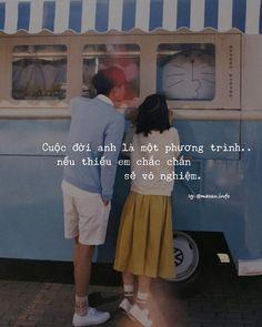 Cuộc đời anh là một phương trình..nếu thiếu em chắc chắn sẽ vô nghiệm. Follow m Fake Love, I Love You, My Love, Teen Quotes, Quotes Girls, Rhyming Quotes, Status Quotes, Yoga Quotes, Happy Endings