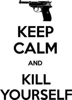 Keep Cakm and KILL Yourself