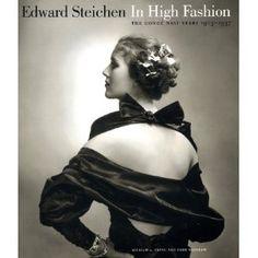 Edward Steichen: In High Fashion - The Conde Nast Years, 1923-1937
