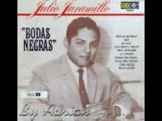 """- Julio Jaramillo - """"Bodas Negras"""" -"""