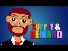 Supply and Demand (Economics Cartoon for Kids) Educational Video for Students (CN) - YouTube