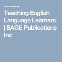 Teaching English Language Learners   SAGE Publications Inc