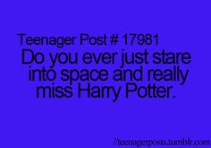 Teenager posts, teen posts, harry potter fandom, harry potter love, percy j Harry Potter Films, Harry Potter Love, Teen Posts, Teenager Posts, Just In Case, Just For You, Be My Hero, No Muggles, Yer A Wizard Harry