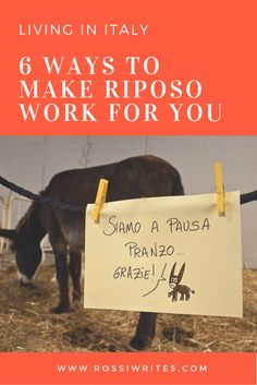 6 Ways to Make Riposo in Italy Work for You - Pin Me - www.rossiwrites.com