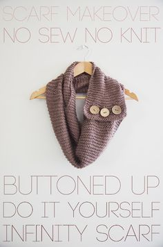 DIY No Sew Infinity Scarf: seems so easy! Might have to try this!