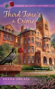Buy Third Time's A Crime by Diana Orgain at Mighty Ape NZ. Ex-detective Georgia Thornton returns to reality TV in the third mystery from the USA Today bestselling author of A Second Chance at Murder- POOL Y. Best Mysteries, Murder Mysteries, Cozy Mysteries, I Love Books, Good Books, Books To Read, My Books, Mystery Novels, Mystery Series