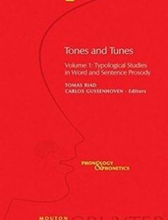 Tones and Tunes: Typological Studies in Word and Sentence Prosody free download by Riad Tomas Gussenhoven ISBN: 9783110190571 with BooksBob. Fast and free eBooks download.  The post Tones and Tunes: Typological Studies in Word and Sentence Prosody Free Download appeared first on Booksbob.com.