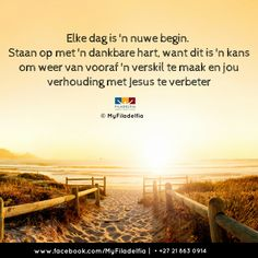 goeie more afrikaans oulik Inspiration For The Day, Goeie Nag, Goeie More, Afrikaans Quotes, Day Wishes, Psalms, Prayers, Country Roads, Bible