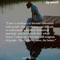 I Have A Tendency To Become Infatuated With People - https://themindsjournal.com/tendency-become-infatuated-people/