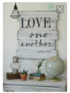 Love one another - wood sign by Aimee Weaver Designs, made from reclaimed barn wood, scripture sign - Hotels Decoration Pallet Crafts, Pallet Art, Pallet Signs, Diy Wood Projects, Wood Crafts, Woodworking Projects, Fine Woodworking, Diy Crafts, Woodworking Workbench