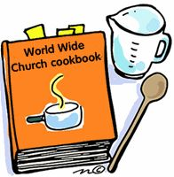 World Wide Church Recipe Book, come see this new area on our site, share a recipe!!
