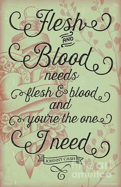 "Johnny Cash ""Flesh and Blood"" lyric poster. Red Robot Creative, Jim Zahniser"