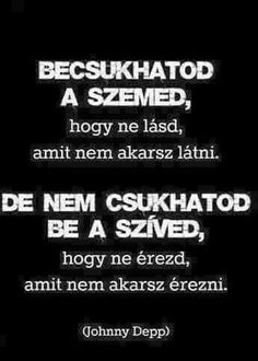 Ez az igazság.....de ha nem mondom el neki, hogy mit érzek, mellettem van mint barát és tőle ez bőven elég nekem.......... Motto Quotes, Sad Quotes, Love Quotes, Inspirational Quotes, Dont Break My Heart, Lol, Positive Life, Picture Quotes, Quotations