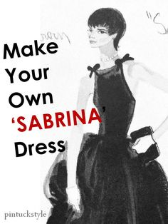 "Make your own ""Sabrina"" dress.  With these helpful tips you can sew one for yourself-- which is a great idea for summer! @ Pintuckstyle.blogspot.com"