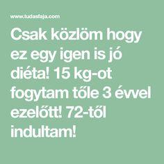 Csak közlöm hogy ez egy igen is jó diéta! 15 kg-ot fogytam tőle 3 évvel ezelőtt! 72-től indultam! Tolkien, Evo, Math Equations