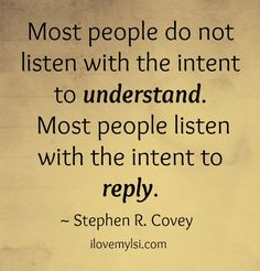 This is so true and have said it on numerous occasions. To have a true conversation you must actually LISTEN to what the other person is saying. I have too many conversations with people that quickly jump to what they want to say before I'm finished with what I'm saying. Very frustrating. Someday Ill finish my interpersonal communications degree and teach on this subject.