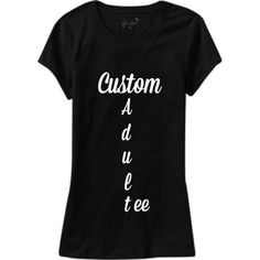 Excited to share the latest addition to my #etsy shop: Custom adult tee • customizable adult shirt • make your own adult shirt • custom graphic tee • womens shirt • mens shirt #clothing #shirt #customchristmas #holidaygift #mengraphictee #makeyourownshirt #mencustomshirt #menchristmasgift #womenchristmasgift