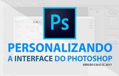 Nesta aula de hoje você vai aprender como configurar o Photoshop para alterar sua aparência e como criar várias áreas de trabalho personalizadas para tornar seu uso do Photoshop muito mais produtivo!