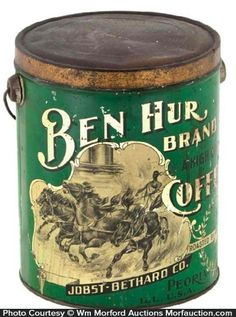 Antique Advertising | Ben Hur Coffee Pail • Antique Advertising