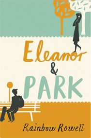 """Eleanor & Park"" by Rainbow Rowell (UK Book Cover Art)"