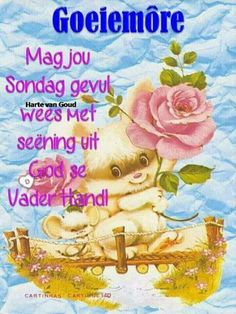 Good Morning Wishes, Good Morning Quotes, Afrikaanse Quotes, Goeie More, Poetry, Words, Day, Salts, Inspirational