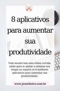 Todo mundo tem uma rotina corrida, então para te ajudar a otimizar seu tempo eu separei os 8 melhores aplicativos para aumentar sua produtividade.   #produtividade #desenvolvimentopessoal #aplicativos