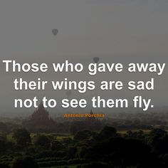 #Sad #Quotes #Quote #SadQuotes #QuotesAboutSad #SadQuote #QuoteAboutSad #Fly #Wings #Gave