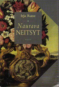 Irja Rane: Naurava neitsyt, WSOY, 1996
