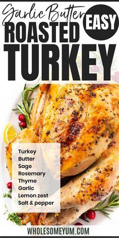 Easy Garlic Butter Herb Roasted Turkey Recipe | Wholesome Yum
