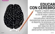 Educar con cerebro. La emoción, el deporte, la sorpresa y la experimentación como base del conocimiento.