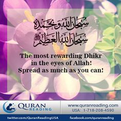 """Recite at least once and click share!   """"Whoever says these words a hundred times during the day, his sins are wiped away, even if they are like the foam of the sea.""""  [Sahih al-Bukhari; #7:168, Sahih Muslim; #4:2071]"""