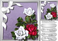 Beautiful War of Roses ,  by Ceredwyn Macrae A stunning card to make and give to anyone with Beautiful War of Roses a ,lovely card has three greeting tags and a blank one for you to choose the sentiment,