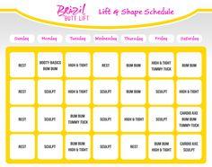 Brazil Butt Lift Lift and Shape Workout Schedule