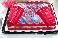 Cake at a Red solo Cup party we held Adult Birthday Party, 21st Birthday, Birthday Cakes, Birthday Ideas, Redneck Pool, Redneck Party, Red Cup Party, Party Party, White Trash Bash