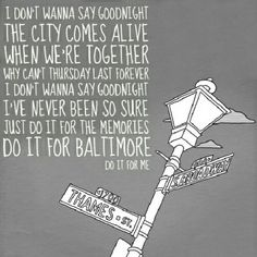 For Baltimore -All Time Low