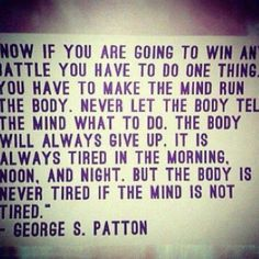 make the mind run the body