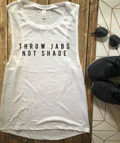 Throw Jabs Not Shade Muscle Tank Womens Boxing Tank Womens Boxing Gift Kickboxing Gift Womens Kickboxing Top Gym Apparel Funny Tank Funny Workout Tanks, Workout Humor, Workout Gear, Workouts, Kickboxing Quotes, Kickboxing Workout, Kickboxing Women, I Love Kickboxing, Boxing Shirts