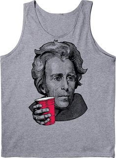 This will go nicely with my George Washington shirt https://www.etsy.com/listing/191654695/drinking-party-cup-jackson-andrew