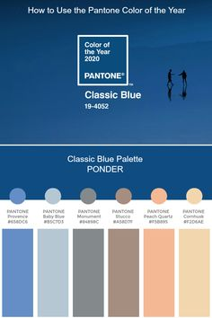 2020 color trends Pantone of the Year 2020 - Classic Blue Palette - PONDER Bleu Pantone, Azul Pantone, Paleta Pantone, Pantone Colour Palettes, Pantone 2020, Pantone Color, Blue Colour Palette, Colour Schemes, Color Trends